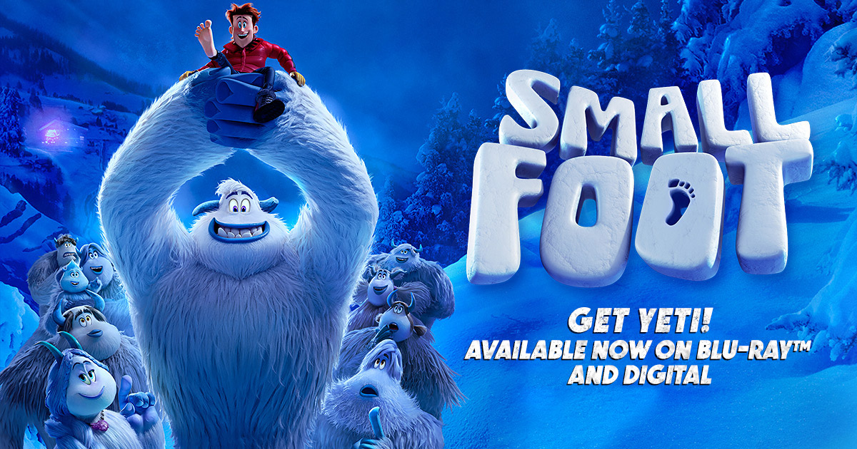 SMALLFOOT AVAILABLE NOW ON BLU-RAY™ AND DIGITAL!